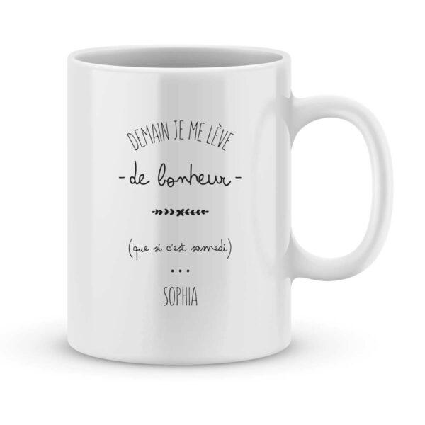 Mug personnalisé avec un prénom Je me lève de Bonheur