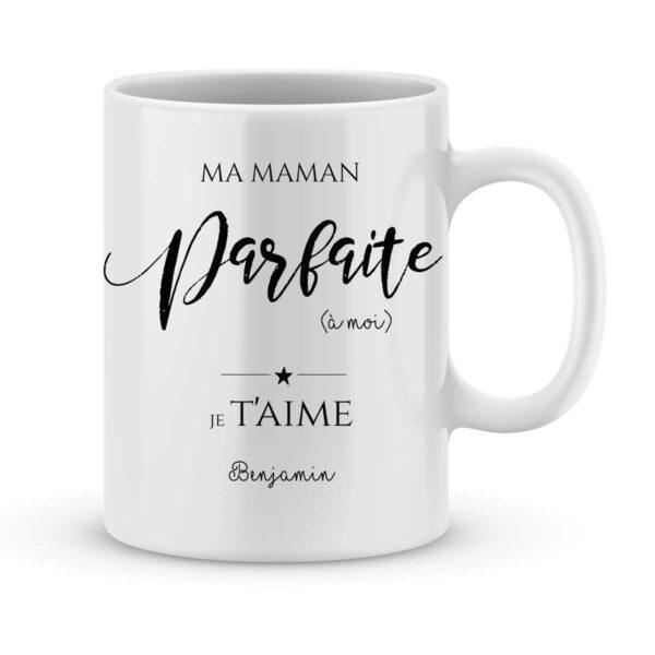 Mug personnalisé avec un prénom ma maman parfaite à moi