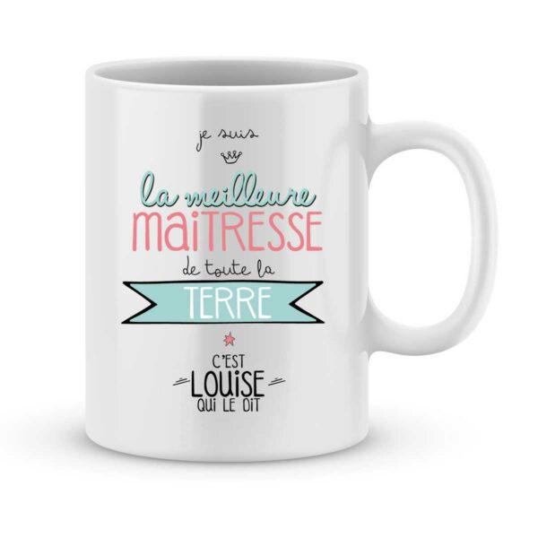 Mug personnalisé avec un prénom meilleure maîtresse de la terre