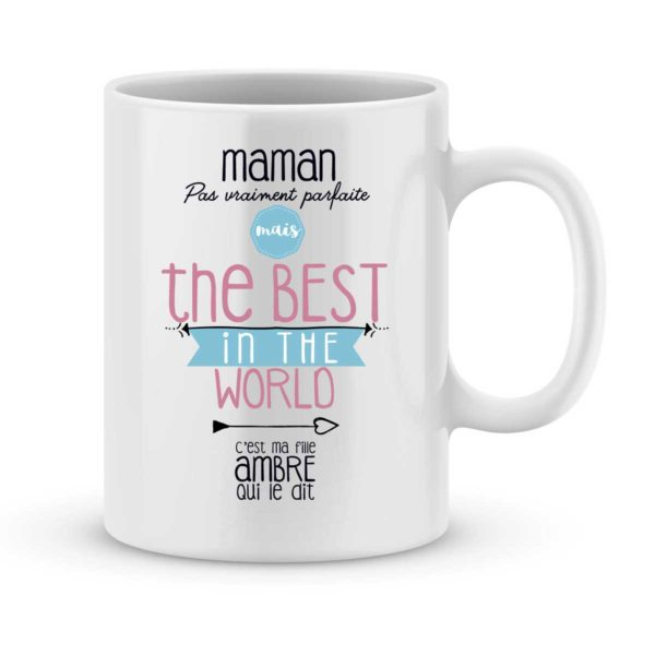 Mug personnalisé avec un prénom the best in the world (de ma fille)