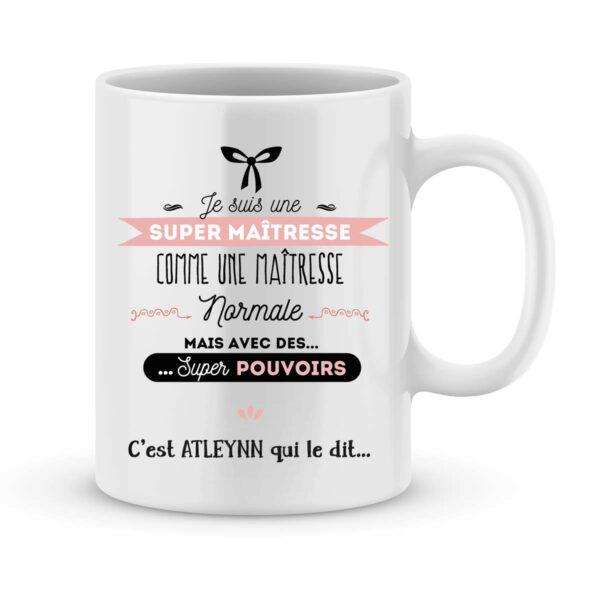 Cadeau maîtresse I Mug personnalisé avec prénom maîtresse super pouvoirs