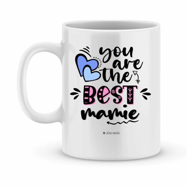 Cadeau fête des mamies - Mug personnalisé you are the best mamie